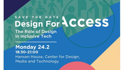 Save the Date: Design for Access - the Role of Design in Inclusive Tech
